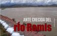 GOBIERNO REGIONAL REALIZA MONITOREO ANTE CRECIDA DEL RIO RAMIS